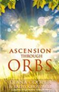 Ascension Through Orbs - Diana Cooper